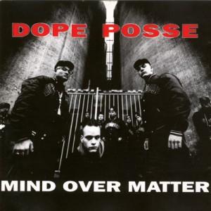 Dope Posse - Mind Over Matter (DJAX)