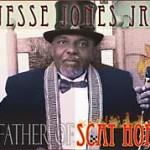Jesse Jones jr - Father of Scat Hop