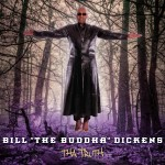 Bill Dickens - Tha Truth