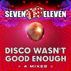 Disco wasn't good enough
