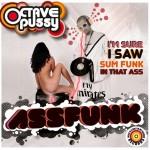 OctavePussy - Assfunk