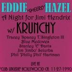 Krunchy feat. Eddy Hazel - A Night for Jimi Hendrix