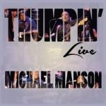 Thumpin' Live - Michael Manson