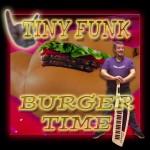 Tiny Funk - Burger Time