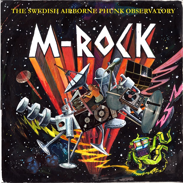 M-Rock The Swedish Airborne Phunk Observatory