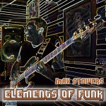 Max Stowers - Elements of Funk