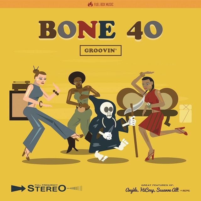 Bone 40 - Groovin' - Cover